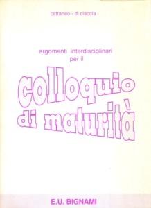 Argomenti interdisciplinari per il Colloquio di maturità, 1990
