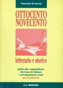 Ottocento Novecento letterario e storico
