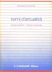 Temi d'attualità, scuole superiori - esame di maturità, 1987