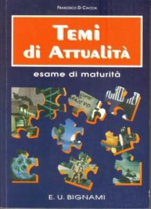 Temi di Attualità, esame di maturità, 1997
