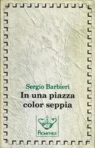 Barbieri, In una piazza color di seppia. Copertina