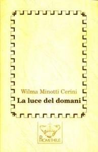 Minotti Cerini, La luce del domani. Copertina