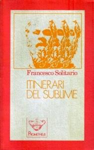 Solitario, Itinerari