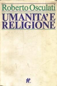 Copertina, Osculati, Umanità e religione, 1985